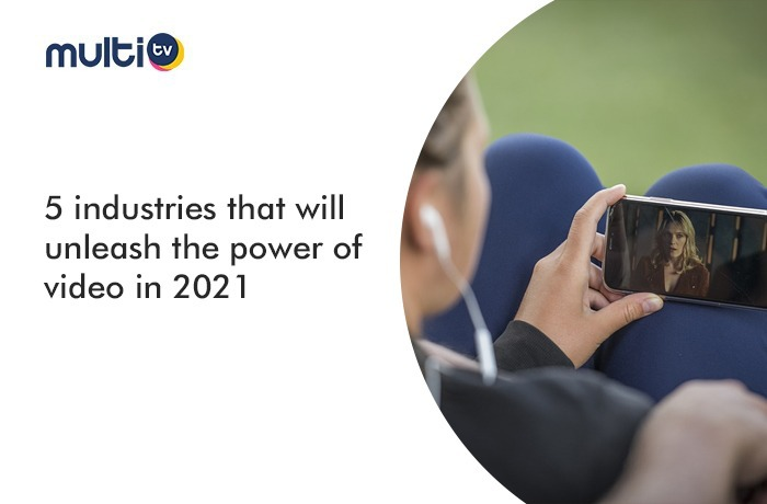 5 industries that will unleash the power of video in 2021